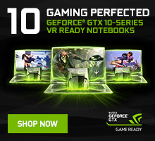 GEFORCE® GTX 10-SERIES NOTEBOOKS