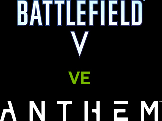 Battlefield V and Anthem