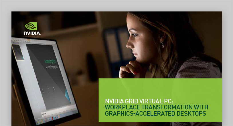 Virtual PC and Virtual Applications | NVIDIA GRID