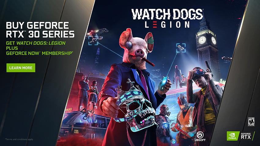 GeForce RTX 30 Series Watch Dogs: Legion and GeForce NOW Bundle