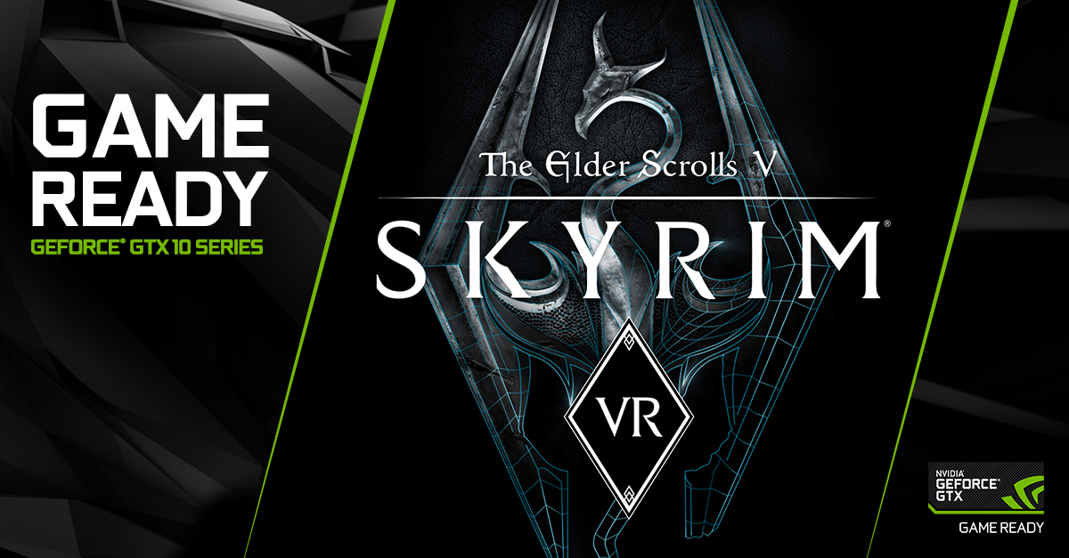 GeForce GTX and VIVE Pro, The Ultimate Skyrim VR Experience