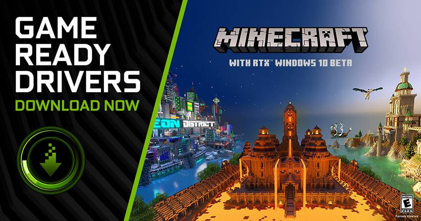 Minecraft with RTX NVIDIA GeForce Game Ready Driver - Download Now!