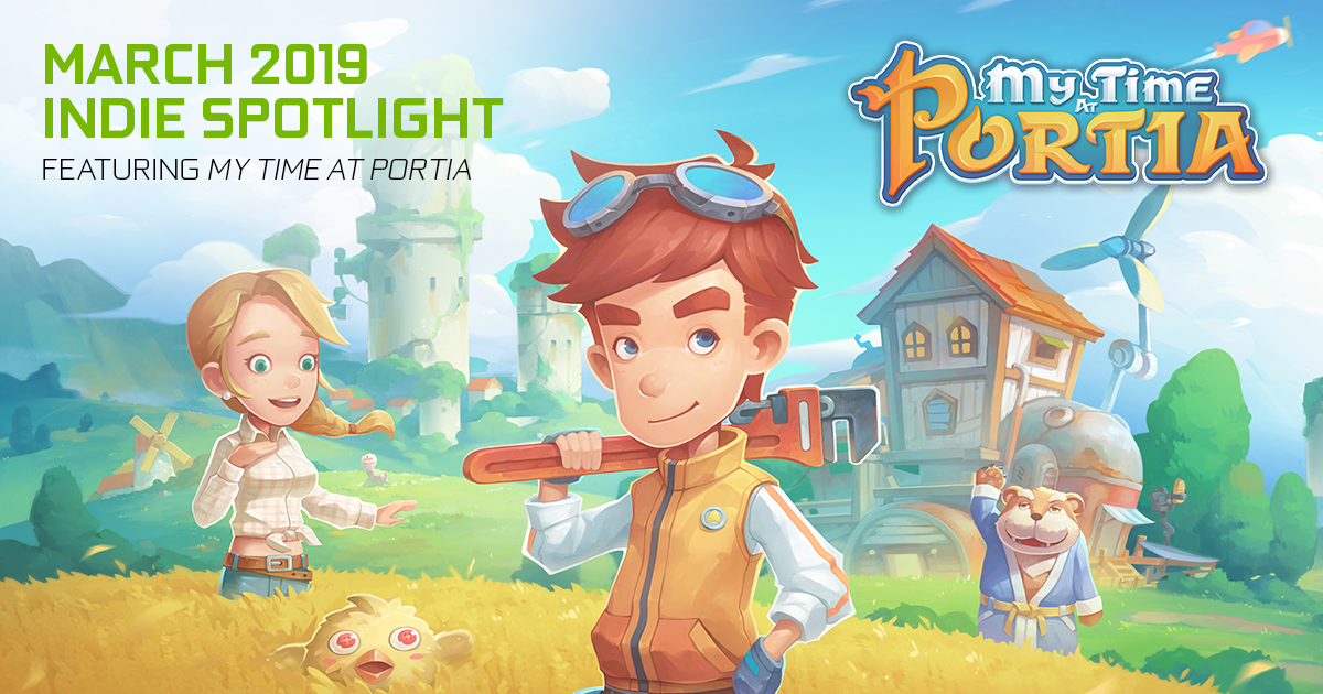 My Time at Portia, Featuring NVIDIA Highlights, Is Available Now