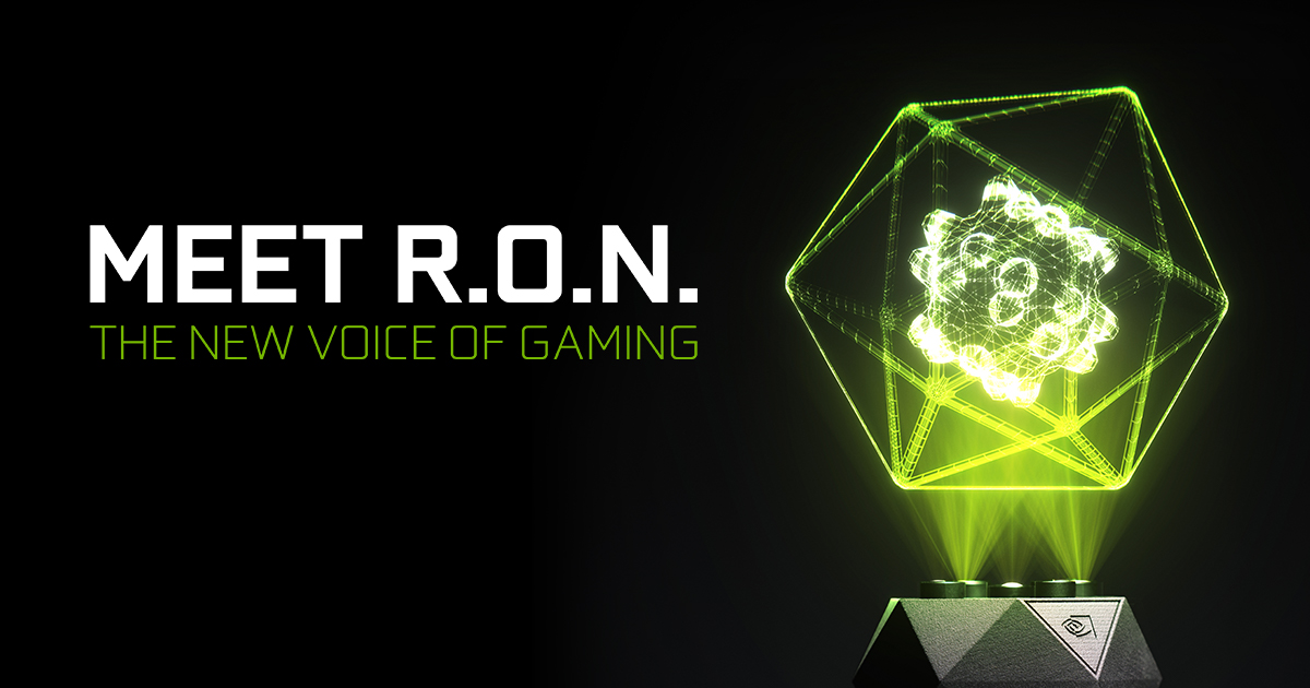 R O N  AI Personal Assistant for Gaming | NVIDIA GeForce