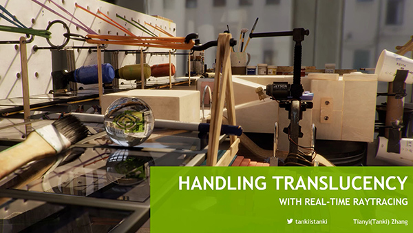 Handle Translucency with Real-Time Ray Tracing