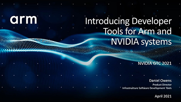 Introducing Developer Tools for Arm and NVIDIA systems