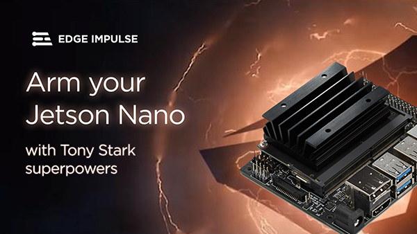 Arm your Jetson Nano with Tony Stark Superpowers