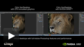 Photoshop Video: CPU only vs. GRID K2 with Citrix XenDesktop