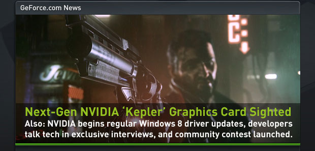 Next-Gen NVIDIA 'Kepler' Graphics Card Sighted