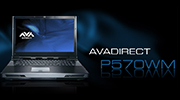 CHECK OUT THE NEW AVADIRECT P570WM GAMING NOTEBOOK.