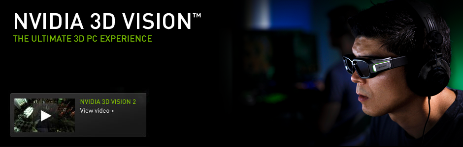 NVIDIA 3D Vision|NVIDIA