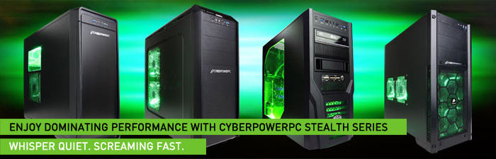 CYBERPOWERPC Stealth Series